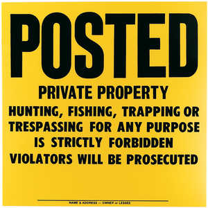 """Posted Private Property"" High-Density Polyethylene Posted Sign"