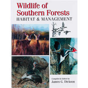 Wildlife of Southern Forests Habitat and Management