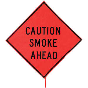 "Roll-Up Fire Sign, 48"" x 48"", CAUTION SMOKE AHEAD"