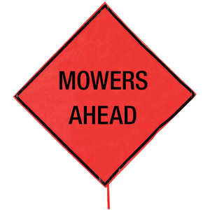 "Roll-Up Traffic Sign, 36"" x 36"", MOWERS AHEAD"