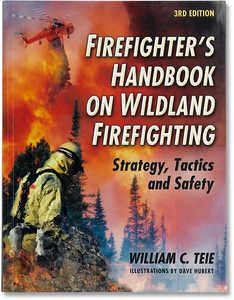 Firefighter's Handbook on Wildland Firefighting, 3rd Edition