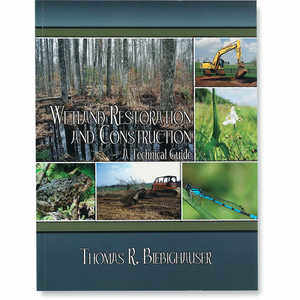 Wetland Restoration and Construction: A Technical Guide