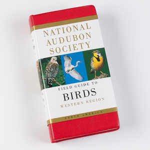 The National Audubon Society Field Guide, Western Birds