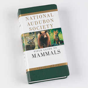The National Audubon Society Field Guide, Mammals