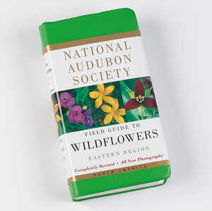 The National Audubon Society Field Guide, Eastern Wildflowers