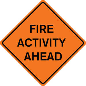 "48"" x 48"" Mesh Sign, ""FIRE ACTIVITY AHEAD"""