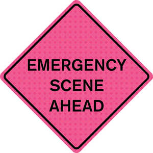 "36"" x 36"" Solid Pink Reflective Sign, ""EMERGENCY SCENE AHEAD"""
