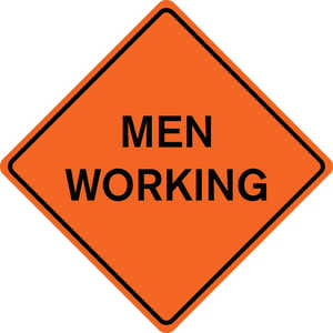 "48˝ x 48˝ Solid Sign, ""MEN WORKING"""