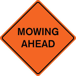 "48˝ x 48˝ Solid Sign, ""MOWING AHEAD"""