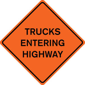 "48˝ x 48˝ Solid Sign, ""TRUCKS ENTERING HIGHWAY"""
