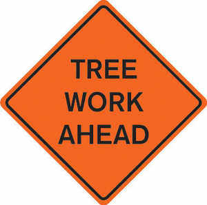 "36"" x 36"" Mesh Sign, ""TREE WORK AHEAD"""